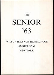 Page 7, 1963 Edition, Lynch High School - Senior Yearbook (Amsterdam, NY) online yearbook collection