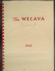 Page 1, 1946 Edition, West Canada Valley High School - Wecava Yearbook (Newport, NY) online yearbook collection