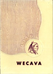 1956 Edition, West Canada Valley High School - Wecava Yearbook (Newport, NY)