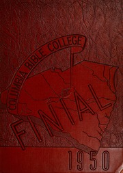 Columbia Bible College - Finial Yearbook (Columbia, SC) online yearbook collection, 1950 Edition, Page 1