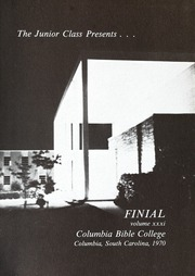 Page 5, 1970 Edition, Columbia Bible College - Finial Yearbook (Columbia, SC) online yearbook collection