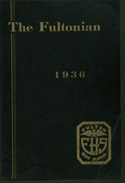 1936 Edition, Fulton High School - Fultonian Yearbook (Fulton, NY)