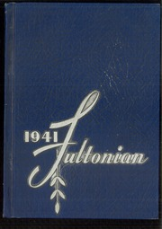 Fulton High School - Fultonian Yearbook (Fulton, NY) online yearbook collection, 1941 Edition, Page 1