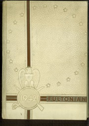 1942 Edition, Fulton High School - Fultonian Yearbook (Fulton, NY)