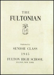 Page 5, 1945 Edition, Fulton High School - Fultonian Yearbook (Fulton, NY) online yearbook collection