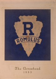 Page 1, 1953 Edition, Romulus Central High School - Arrowhead Yearbook (Romulus, NY) online yearbook collection