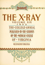 Page 9, 1932 Edition, Medical College of Virginia - X Ray Yearbook (Richmond, VA) online yearbook collection