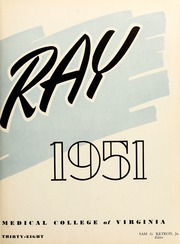 Page 7, 1951 Edition, Medical College of Virginia - X Ray Yearbook (Richmond, VA) online yearbook collection