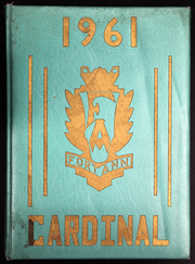 1961 Edition, Fort Ann Central High School - Cardinal Yearbook (Fort Ann, NY)