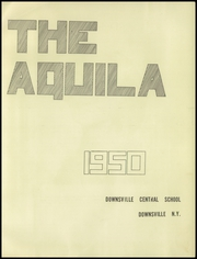 Page 5, 1950 Edition, Downsville Central High School - Aquila Yearbook (Downsville, NY) online yearbook collection