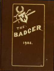 University of Wisconsin Madison - Badger Yearbook (Madison, WI) online yearbook collection, 1908 Edition, Page 1