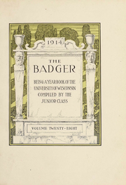Page 3, 1914 Edition, University of Wisconsin Madison - Badger Yearbook (Madison, WI) online yearbook collection