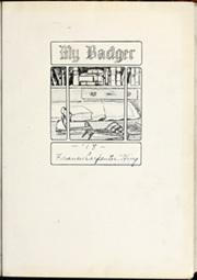 Page 5, 1916 Edition, University of Wisconsin Madison - Badger Yearbook (Madison, WI) online yearbook collection