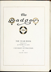 Page 9, 1916 Edition, University of Wisconsin Madison - Badger Yearbook (Madison, WI) online yearbook collection