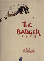 Page 9, 1928 Edition, University of Wisconsin Madison - Badger Yearbook (Madison, WI) online yearbook collection