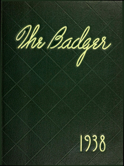 Page 1, 1938 Edition, University of Wisconsin Madison - Badger Yearbook (Madison, WI) online yearbook collection