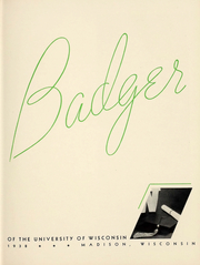 Page 6, 1938 Edition, University of Wisconsin Madison - Badger Yearbook (Madison, WI) online yearbook collection