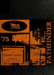 1975 Edition, Clarion University Venango Campus - Pathfinder Yearbook (Oil City, PA)