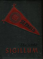 St Pauls School - Sigillum Yearbook (Garden City, NY) online yearbook collection, 1947 Edition, Page 1