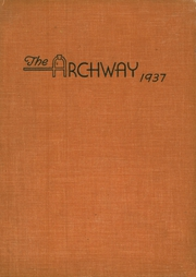 1937 Edition, Birch Wathen Lenox High School - Archway (New York, NY)