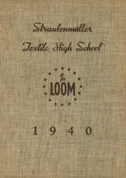 Page 1, 1940 Edition, Straubenmuller Textile High School - Loom Yearbook (New York, NY) online yearbook collection