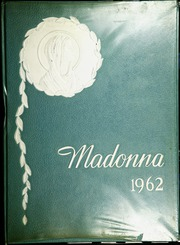 1962 Edition, Madonna High School - Madonna Yearbook (Niagara Falls, NY)