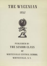 Page 5, 1952 Edition, Whitesville High School - Wycenian Yearbook (Whitesville, NY) online yearbook collection