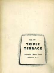 Greenwood Central High School - Triple Terrace Yearbook (Greenwood, NY) online yearbook collection, 1951 Edition, Page 1