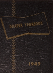 1949 Edition, Draper Central High School - Dragon Yearbook (Schenevus, NY)