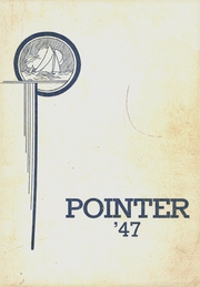 1947 Edition, Bemus Point High School - Pointer Yearbook (Bemus Point, NY)