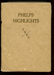 Page 1, 1954 Edition, Phelps Central High School - Highlights Yearbook (Phelps, NY) online yearbook collection