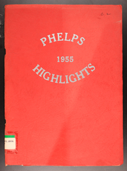 Page 1, 1955 Edition, Phelps Central High School - Highlights Yearbook (Phelps, NY) online yearbook collection
