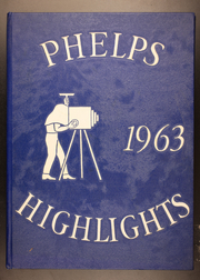 Page 1, 1963 Edition, Phelps Central High School - Highlights Yearbook (Phelps, NY) online yearbook collection