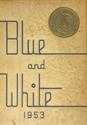 1953 Edition, St Anns High School - Blue and White Yearbook (Brooklyn, NY)