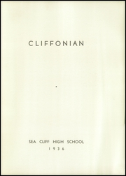 Page 5, 1936 Edition, Sea Cliff High School - Cliffonian Yearbook (Sea Cliff, NY) online yearbook collection