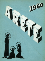 Page 1, 1960 Edition, Aquinas Institute - Arete Yearbook (Rochester, NY) online yearbook collection