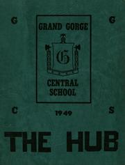 Grand Gorge Central High School - Hub Yearbook (Grand Gorge, NY) online yearbook collection, 1949 Edition, Page 1