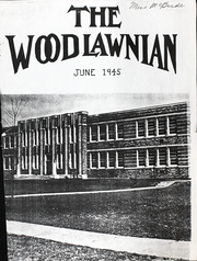 1945 Edition, Woodlawn High School - Woodlawnian Yearbook (Woodlawn, NY)