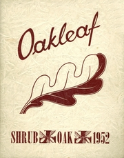 1952 Edition, Shrub Oak High School - Oakleaf Yearbook