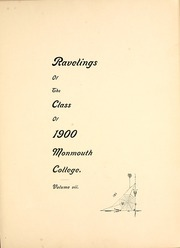 Page 7, 1900 Edition, Monmouth College - Ravelings Yearbook (Monmouth, IL) online yearbook collection