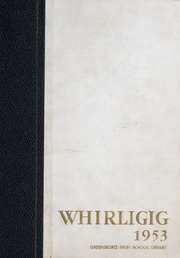 1953 Edition, Grimsley High School - Whirligig Yearbook (Greensboro, NC)