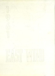 Page 1, 1961 Edition, East Mecklenberg High School - East Wind Yearbook (Charlotte, NC) online yearbook collection