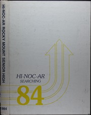 Rocky Mount High School - Hi Noc Ar Yearbook (Rocky Mount, NC) online yearbook collection, 1984 Edition, Page 1