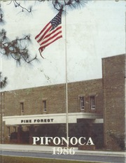 1986 Edition, Pine Forest High School - Pifonoca Yearbook (Fayetteville, NC)