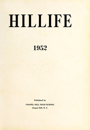 Page 5, 1952 Edition, Chapel Hill High School - Hill Life Yearbook (Chapel Hill, NC) online yearbook collection