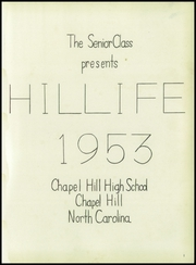 Page 5, 1953 Edition, Chapel Hill High School - Hill Life Yearbook (Chapel Hill, NC) online yearbook collection