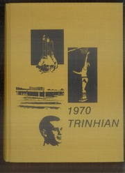 Trinity High School - Trinhian Yearbook (Trinity, NC) online yearbook collection, 1970 Edition, Page 1