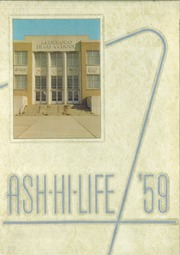 1959 Edition, Asheboro High School - Ash Hi Life Yearbook (Asheboro, NC)