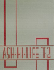 Page 1, 1962 Edition, Asheboro High School - Ash Hi Life Yearbook (Asheboro, NC) online yearbook collection