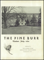 Page 5, 1949 Edition, Lincolnton High School - Pine Burr Yearbook (Lincolnton, NC) online yearbook collection